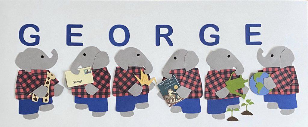 GEORGE with elephants - G for giraffe, E for envelope, O for origami, R for reader, G for garden, E for earth