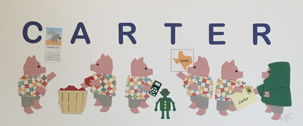 CARTER with pigs - C for calendar, A for apples, R for robot, T for Texas, E for envelope, R for raincoat
